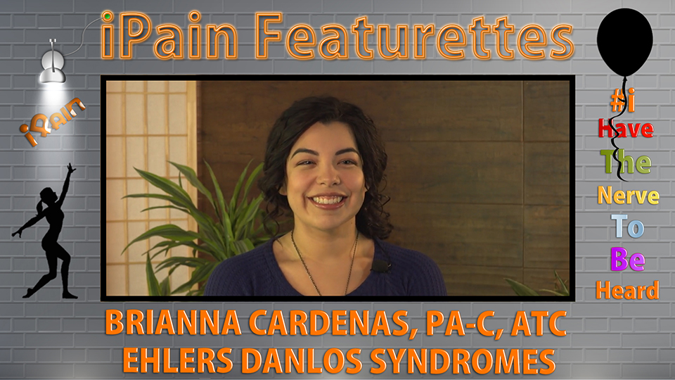 iPain Featurette Brianna Cardenas, PA-C, ATC - Ehlers Danlos Syndromes