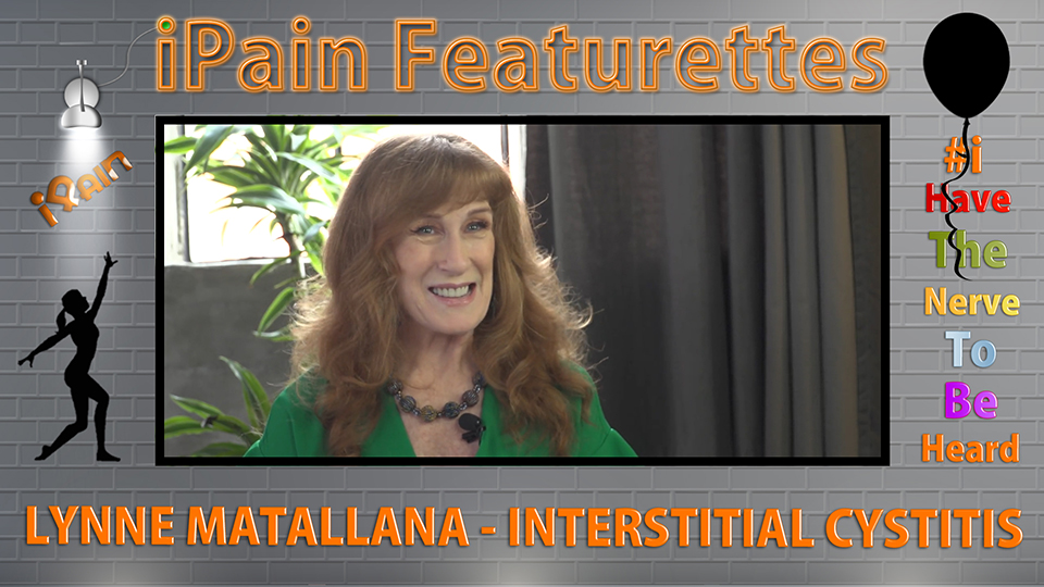iPain Featurette Lynne Matallana - Interstitial Cystitis